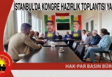 İSTANBUL'DA KONGRE HAZIRLIK TOPLANTISI YAPILDI
